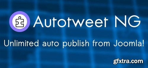 AutoTweet NG v8.26.0 - Unlimited auto publish from Joomla!