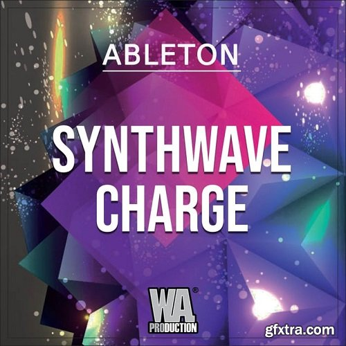 W.A.Production Synthwave Charge WAV MIDI FXP ALP-SYNTHiC4TE
