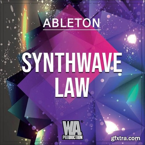 W.A.Production Synthwave Law WAV MIDI FXP ALP-SYNTHiC4TE