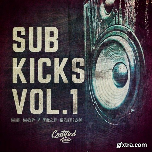 Certified Audio LLC Sub Kicks Vol 1 WAV