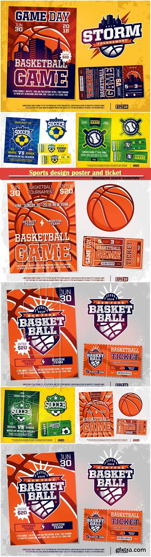 Sports design poster and ticket and emblem for baseball, soccer, basebal