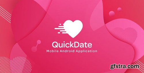 CodeCanyon - QuickDate Android v1.2 - Mobile Social Dating Platform Application - 23380884
