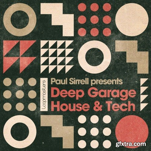 Loopmasters Paul Sirrell Deep Garage House & Tech WAV MIDI-NU DiSCO