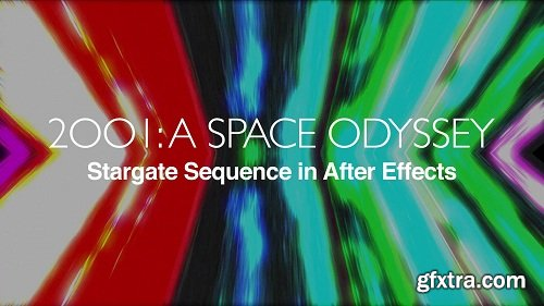 Make the 2001: A Space Odyssey Stargate Sequence in After Effects!