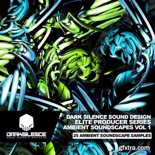Dark Silence Sound Design Ambient Soundscapes Vol 1 WAV