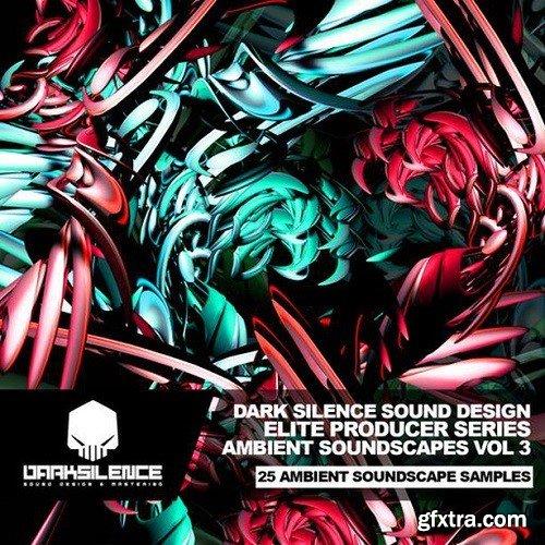Dark Silence Sound Design Ambient Soundscapes Vol 3 WAV