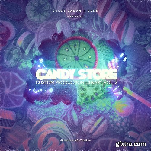 Julez Jadon Candy Store Custom Production Library Vol II WAV-SYNTHiC4TE