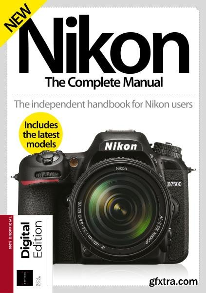 Nikon The Complete Manual, 9th Edition