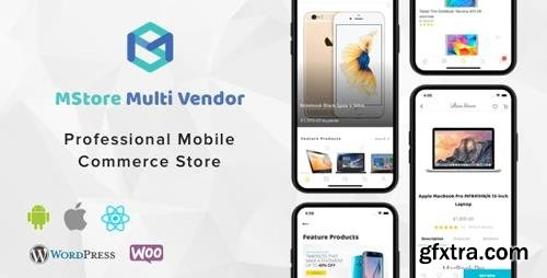 CodeCanyon - MStore Multi Vendor v1.2.2 - Complete React Native template for WooCommerce - 22278924