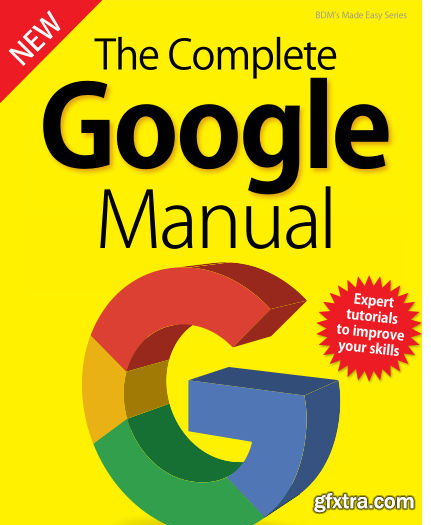 BDM\'s Series: The Complete Google Manual 2019