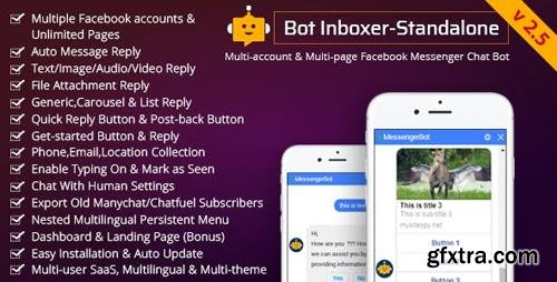 CodeCanyon - Bot Inboxer v2.5 - Standalone : Multi-account & Multi-page Messenger Chat Bot for Facebook - 22285301 - NULLED