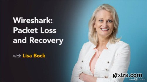 Wireshark: Packet Loss and Recovery