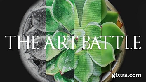 The Art Battle - Explore The Process Of Pencil Drawing, Watercolor, Acrylic and Digital Painting