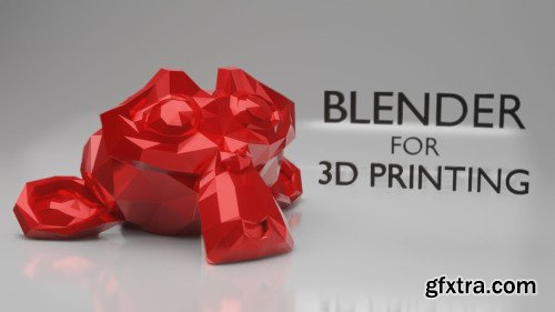 3D Print Your Ideas - Learn Blender 2.8 for 3D Printing - Beginner Course