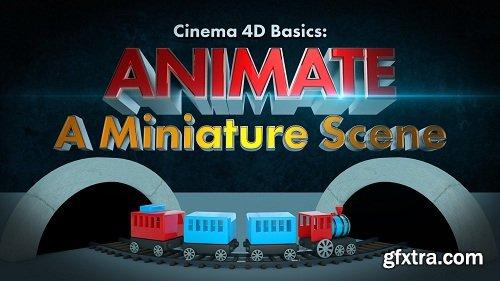 Cinema 4D Basics: Animate A Miniature Scene