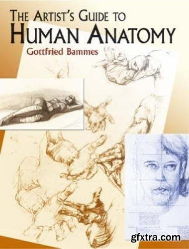 The Artist\'s Guide to Human Anatomy