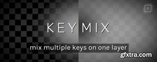 Aescripts KeyMix v1.0 for After Effects WIN