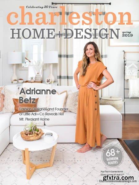 Charleston Home + Design - Spring 2019