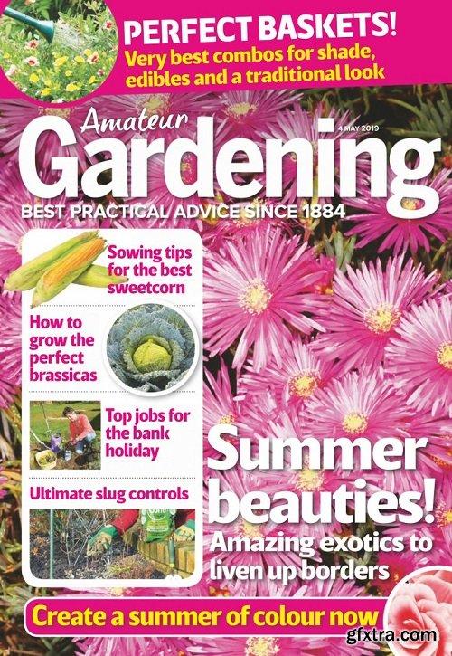Amateur Gardening - 4 May 2019