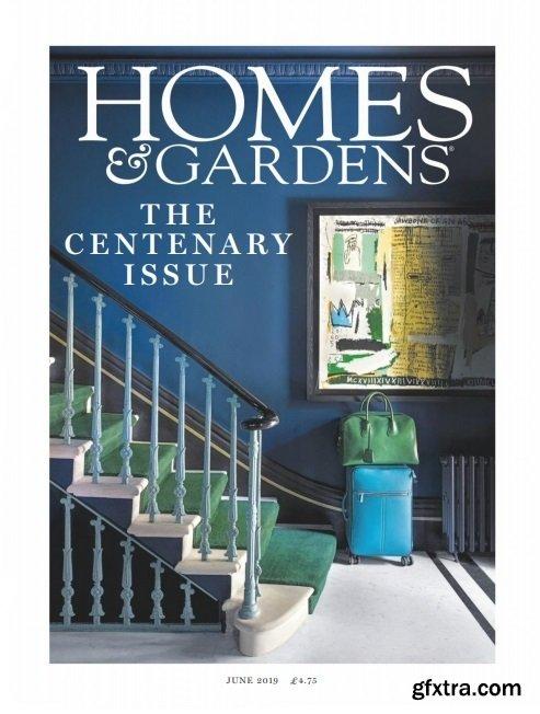 Homes & Gardens UK - June 2019