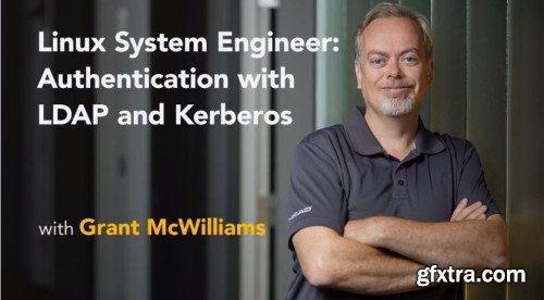 Linux System Engineer: Authentication with LDAP and Kerberos