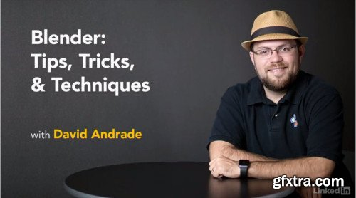 Blender: Tips, Tricks and Techniques (Updated 5/2019)