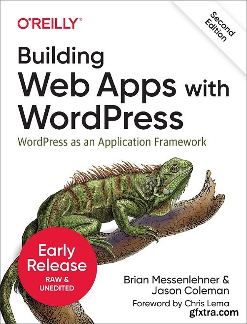 Building Web Apps with WordPress, 2nd Edition (Early Release)