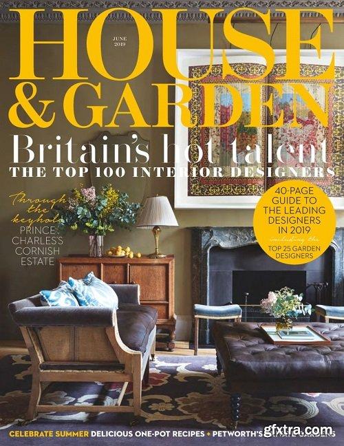 House & Garden UK - June 2019