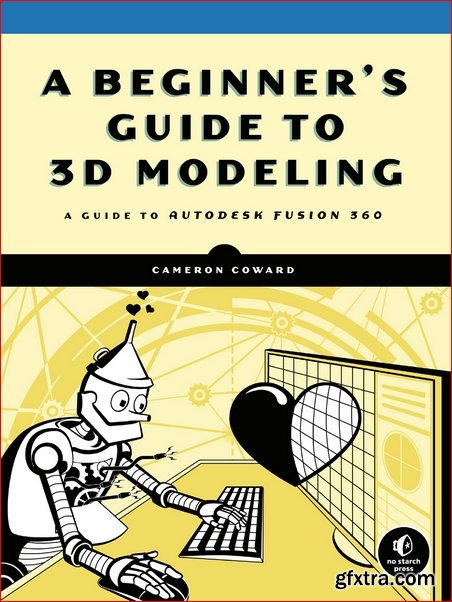 A Beginner\'s Guide to 3D Modeling