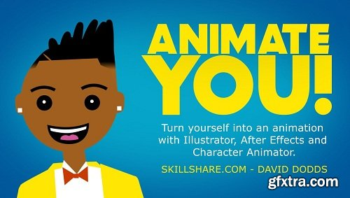 Animate You: Create A Personal Animation in Illustrator, Character Animator, and AE.