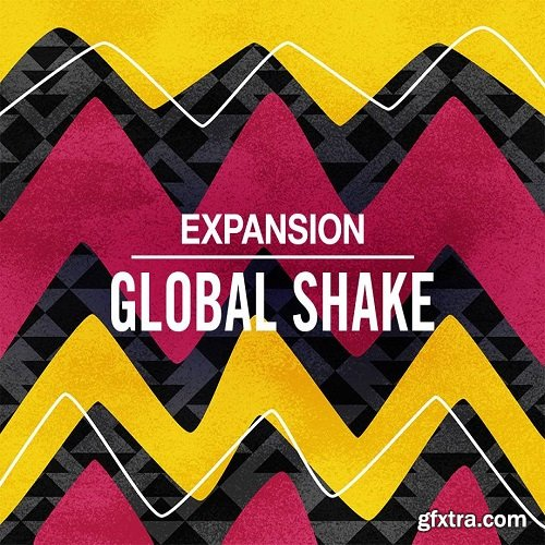 Native Instruments Global Shake Expansion v1.0.1 UPDATE-SYNTHiC4TE