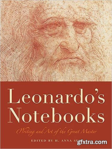 Leonardo\'s Notebooks: Writing and Art of the Great Master
