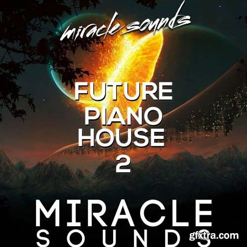 Miracle Sounds Future House 2 WAV MIDI-NU DiSCO