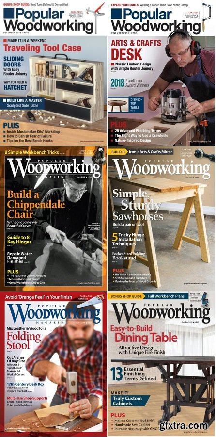 Popular Woodworking - 2018 Full Year Issues Collection