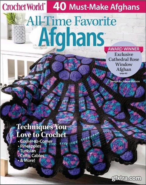 Crochet World. All Time Favorite Afghans - Spring 2019