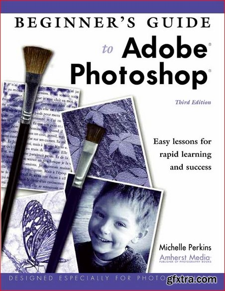 Beginner\'s Guide to Adobe Photoshop Elements, 3rd Edition