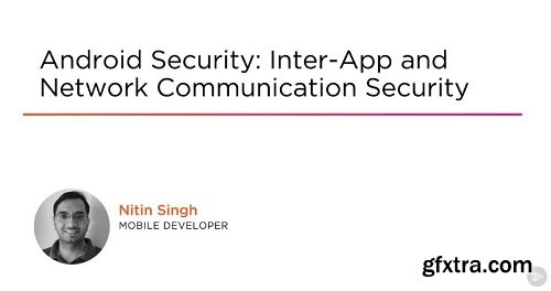 Pluralsight – Android Security: Inter-app and Network Communication Security