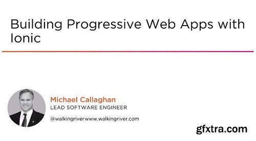 Pluralsight – Building Progressive Web Apps with Ionic
