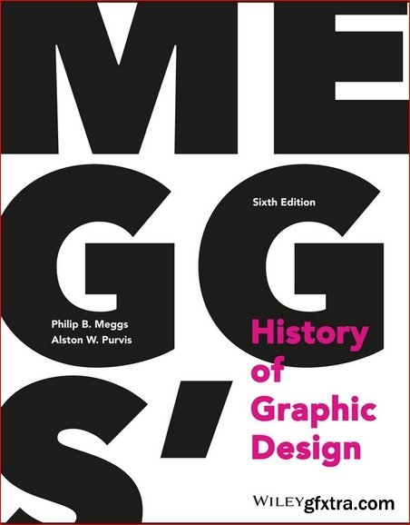Meggs' History of Graphic Design 6th Edition