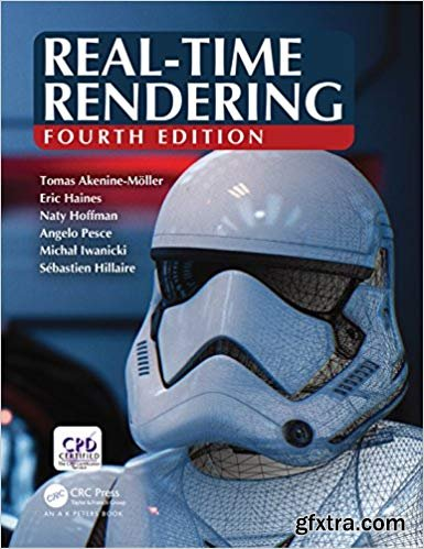 Real-Time Rendering, Fourth Edition 4th Edition