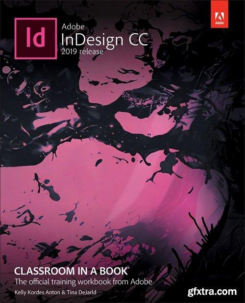 Adobe InDesign CC Classroom in a Book (2019 Release) + Tutorial Files