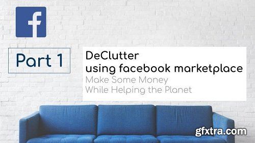DeClutter using facebook marketplace - Fast way to Post items - Part 1
