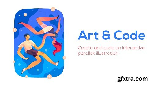 Art & Code: Create and code an interactive parallax illustration