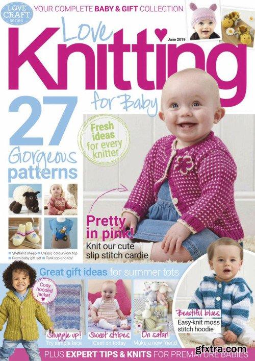 Love Knitting for Baby - June 2019