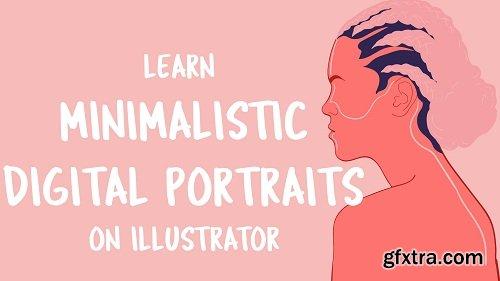 Digital Portraits - Adobe Illustrator Minimalistic Illustrations