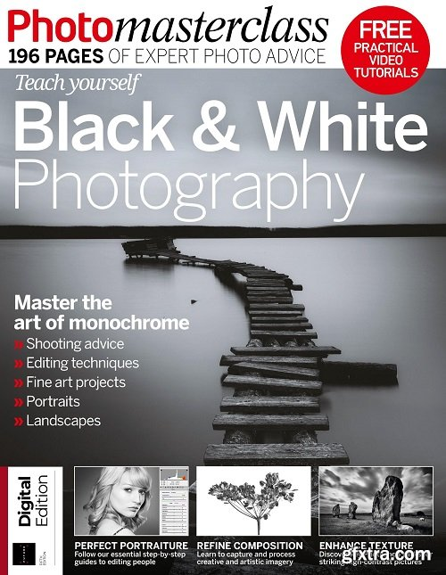 Teach Yourself Black & White Photography – 5th Edition 2019