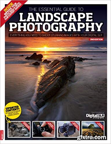 The Essential Guide to Landscape Photography, Second Edition
