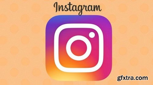 Complete Instagram Marketing for Business: Follower To Sales