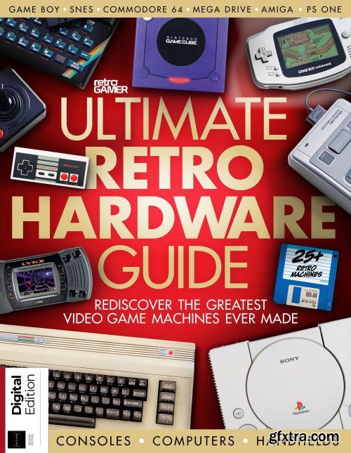 The Ultimate Retro Hardware Guide - Second Edtion 2019