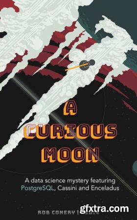 A Curious Moon
